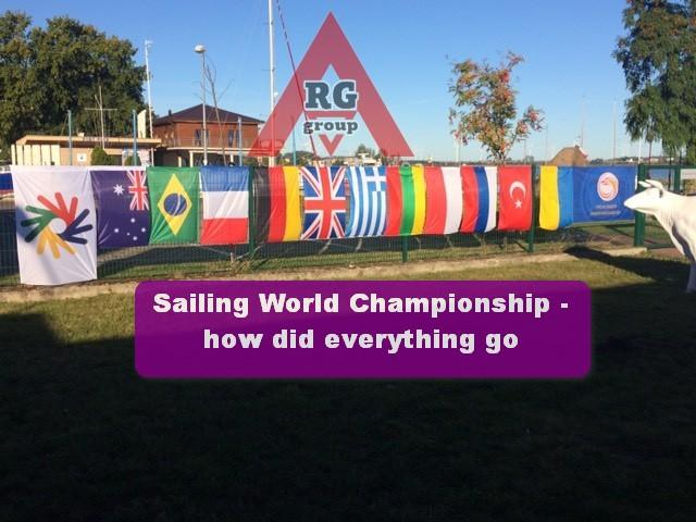 Sailing World Championship - how did everything go